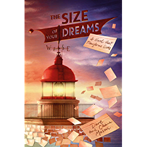 The Size of Your Dreams: A Novel that Transforms Lives