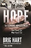 Hope For Economic Hopelessness: Your Hand Up, Not Hand Out