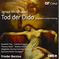 Ignaz Holzbauer : La mort de Didon, opéra. Piau, Fuggiss, Schäfer, Mohr, Bernius.