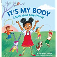 It's My Body: A Book about Body Privacy for Young Children