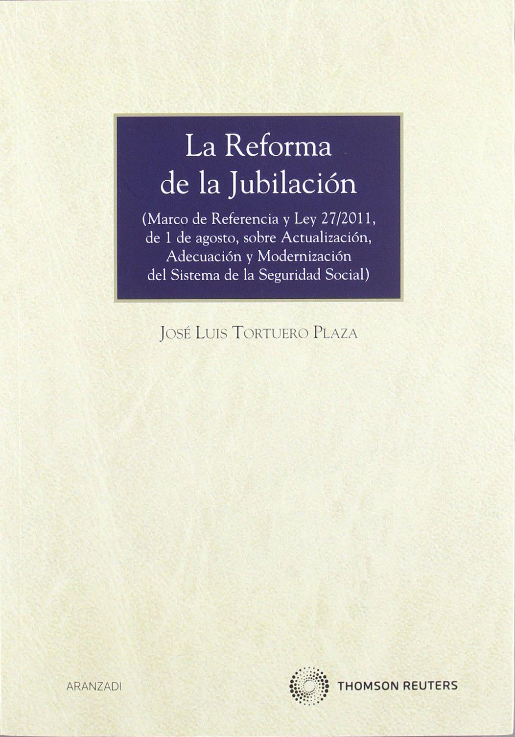 REFORMA DE LA JUBILACION (Spanish) Paperback – 2012