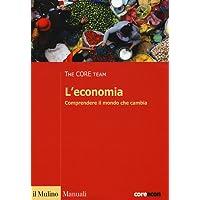 L'economia. Comprendere il mondo che cambia