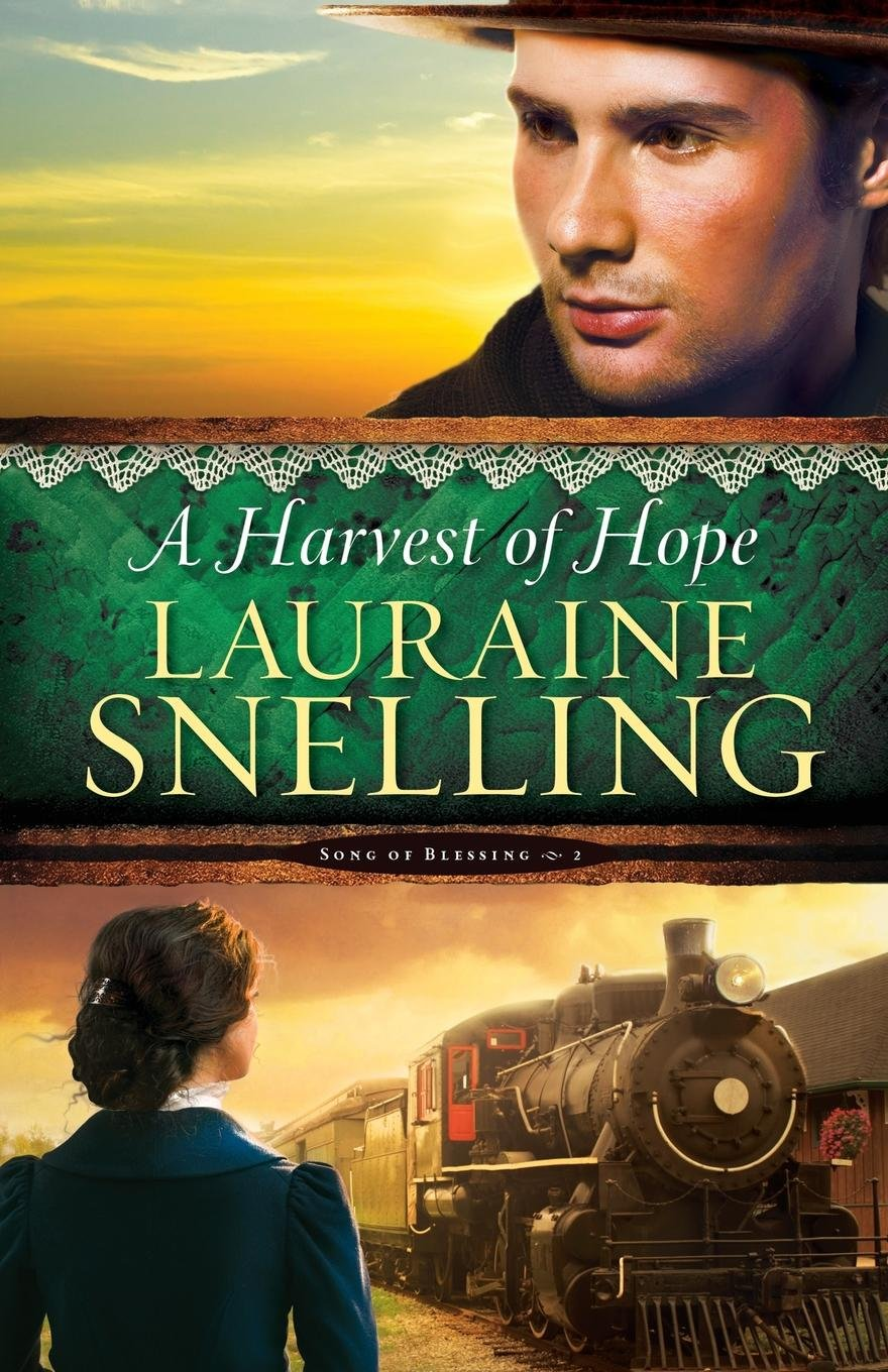 A Harvest of Hope (Song of Blessing) (Volume 2) ebook