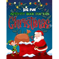 Big Fun Christmas Activity Book For Kids: Coloring Pages, Mazes, Word Search and Sudoku Books For Children /Secret Santa…