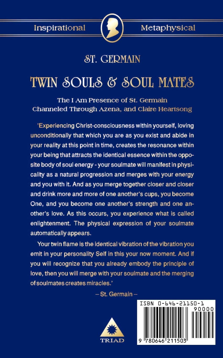 Twin Souls & Soulmates: The I AM Presence of St  Germain Channelled