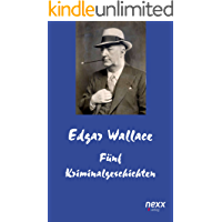 Fünf Kriminalgeschichten (Edgar Wallace Reihe 56)