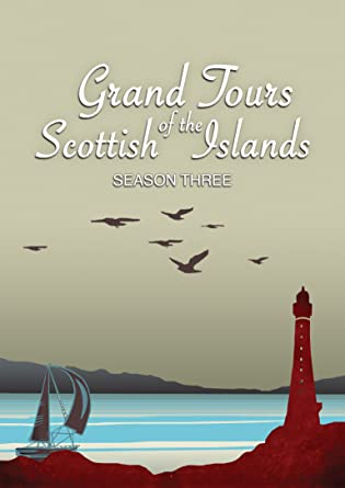Grand Tours of the Scottish Islands (Series 3)