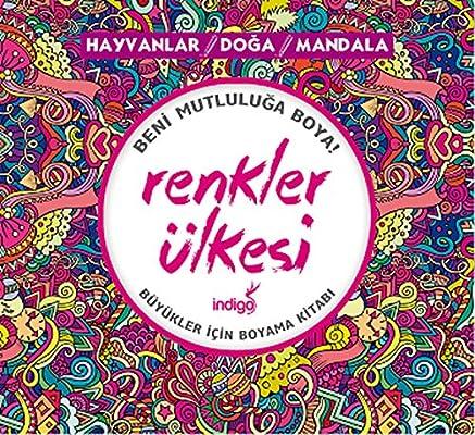 Renkler Ulkesi Hayvanlar Doga Mandala Kolektif Amazon Com Tr
