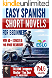 Jules Verne 2: Easy Spanish Short Novels for Beginners With 60+ Exercises & 200-Word Vocabulary (Learn Spanish): 20,000 Leagues Under The Sea (ESLC Reading Workbook Series 6)