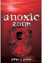 anoxic zone Kindle Edition