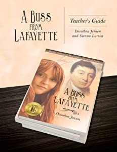 A Buss From Lafayette Teacher's Guide