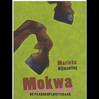 Mokwa: De paardenfluisteraar