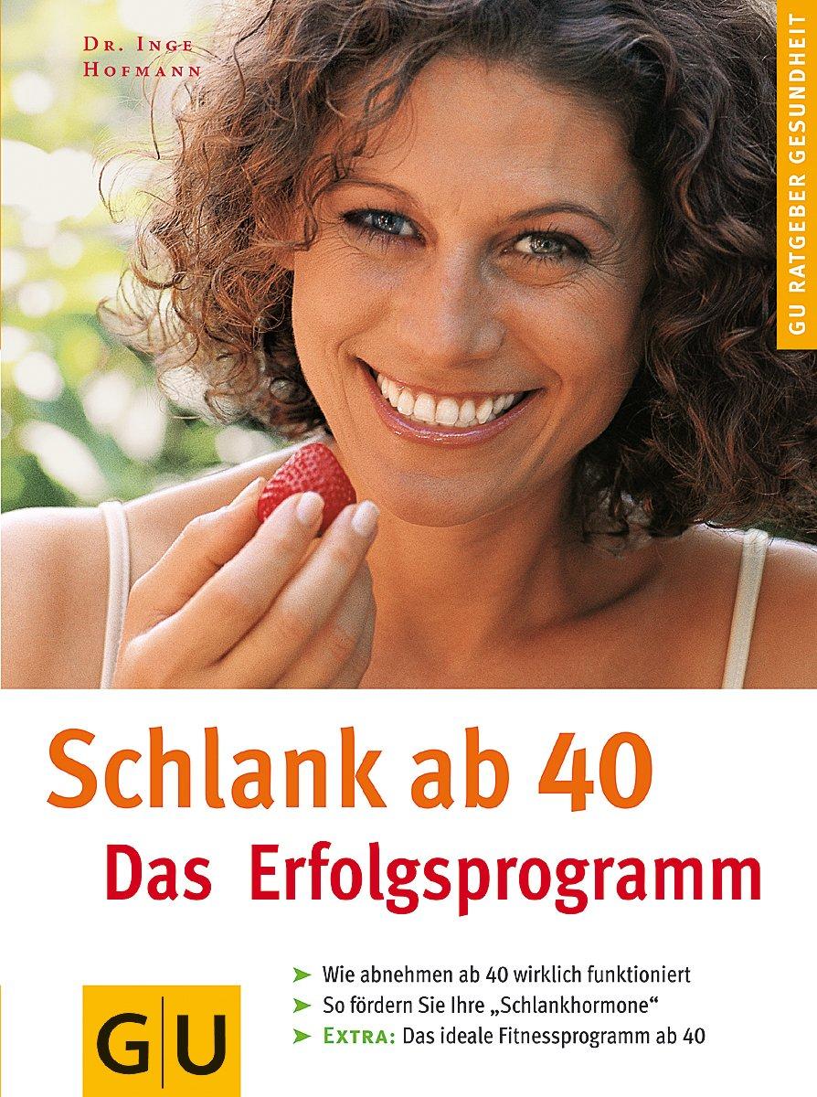 Schlank ab 40: Das Erfolgsprogramm