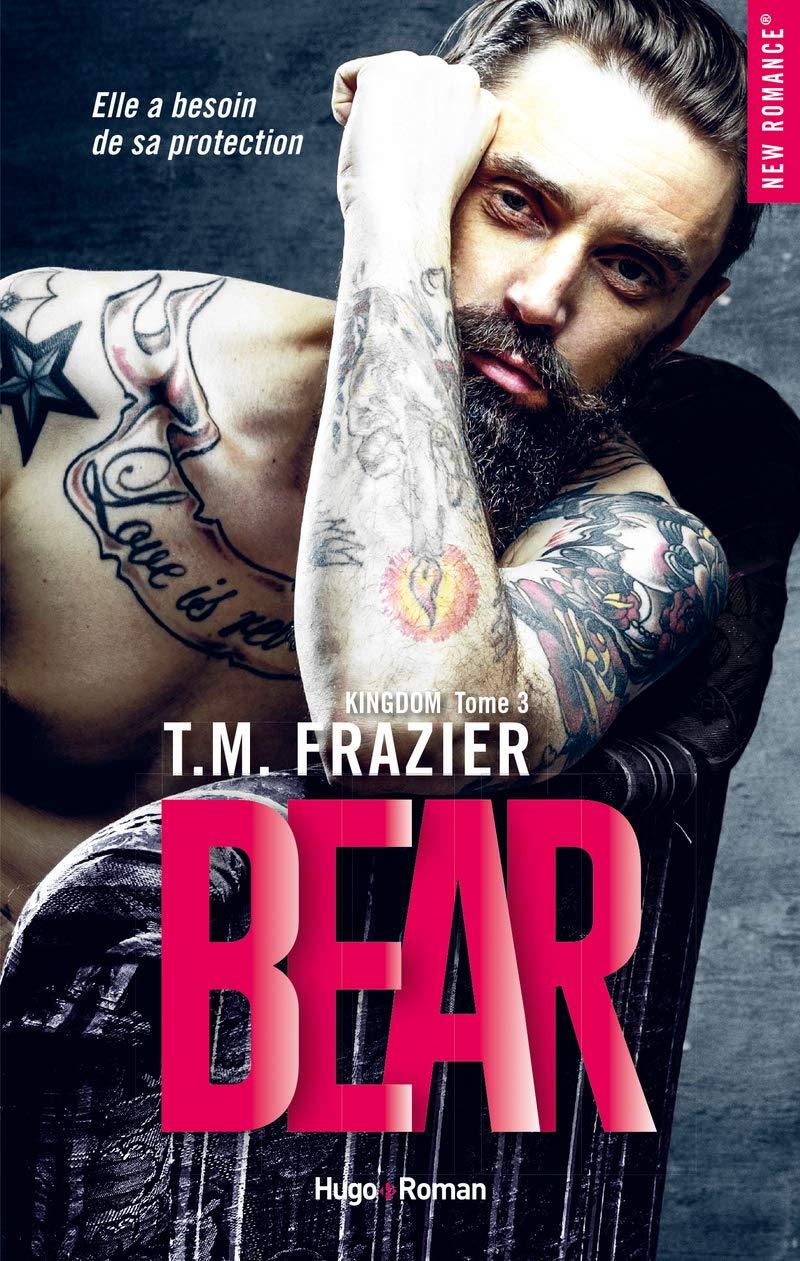 Kingdom - Tome 3 : Bear de T.M Frazier 71EOM8TiDIL