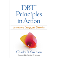 DBT® Principles in Action: Acceptance, Change, and Dialectics (English Edition)