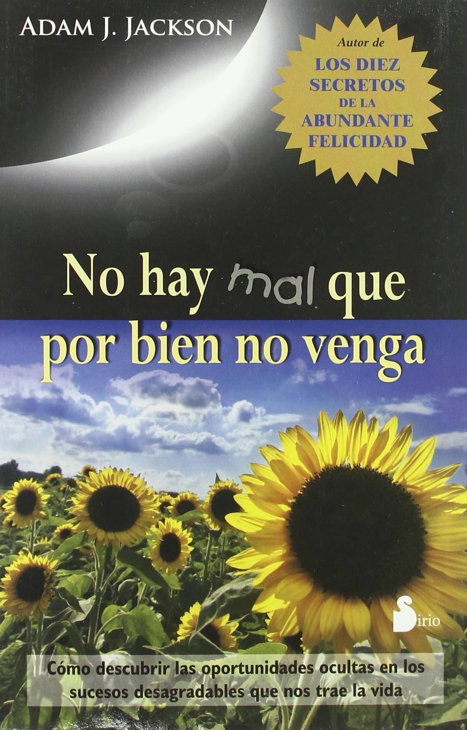 Read Online No hay mal que por bien no venga (Spanish Edition) PDF
