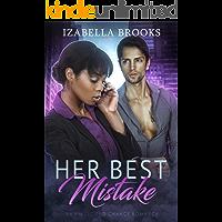 Her Best Mistake: A BWWM Romance