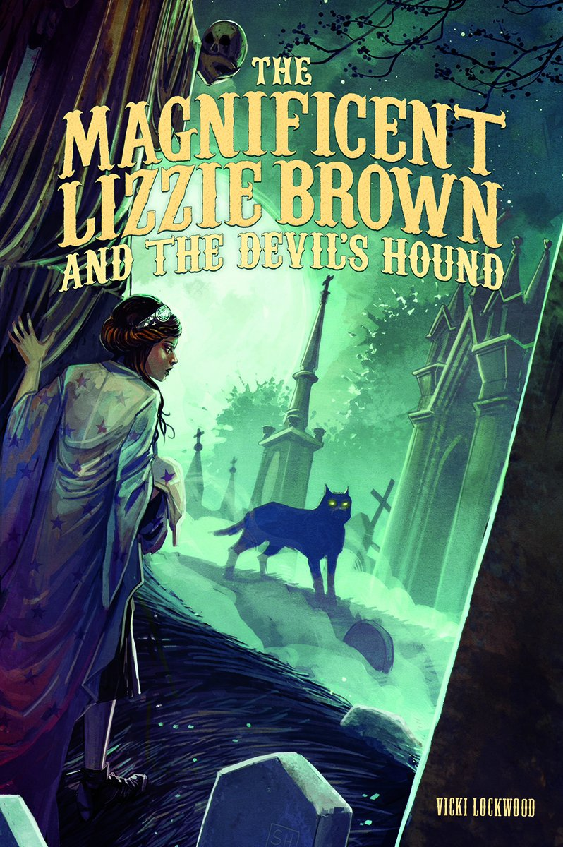 The Magnificent Lizzie Brown and the Devil's Hound ebook