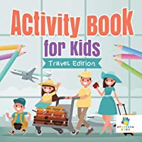 Activity Book for Kids Travel Edition