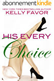 His Every Choice (For His Pleasure, Book 12) (English Edition)