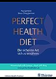 Perfect Health Diet (German Edition)