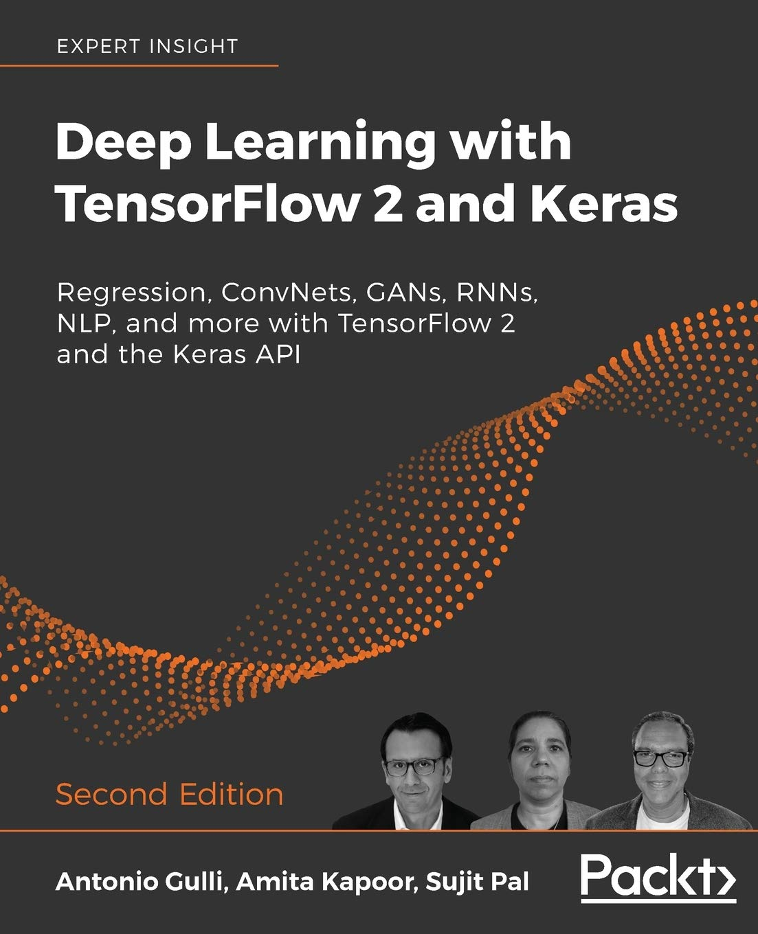 Deep Learning with TensorFloat 2 and Keras: Regression, ConvNets, GANs, RNNs, NLP, and extra with TensorFloat 2 and the Keras API, second Edition