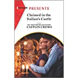 Claimed in the Italian's Castle (Once Upon a Temptation Book 4)