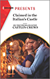 Claimed in the Italian's Castle (Once Upon a Temptation Book 4) (English Edition)