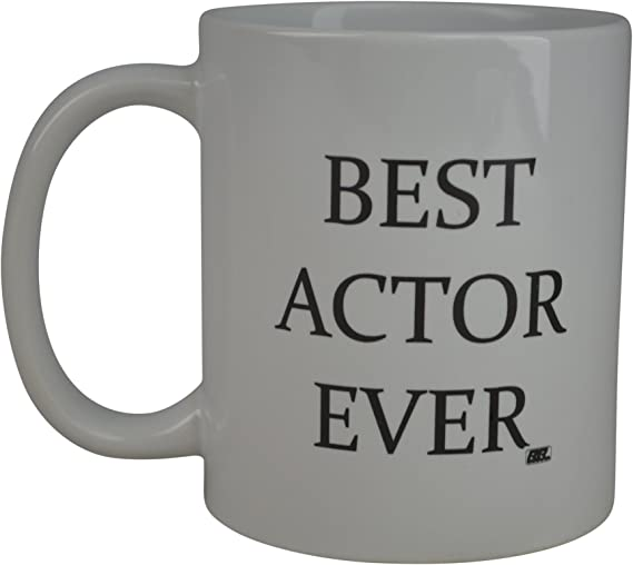 Rogue River Funny Coffee Mug Best Actor Ever Novelty Cup Great Gift Idea For Actor Actress or Best Friend (Actror)