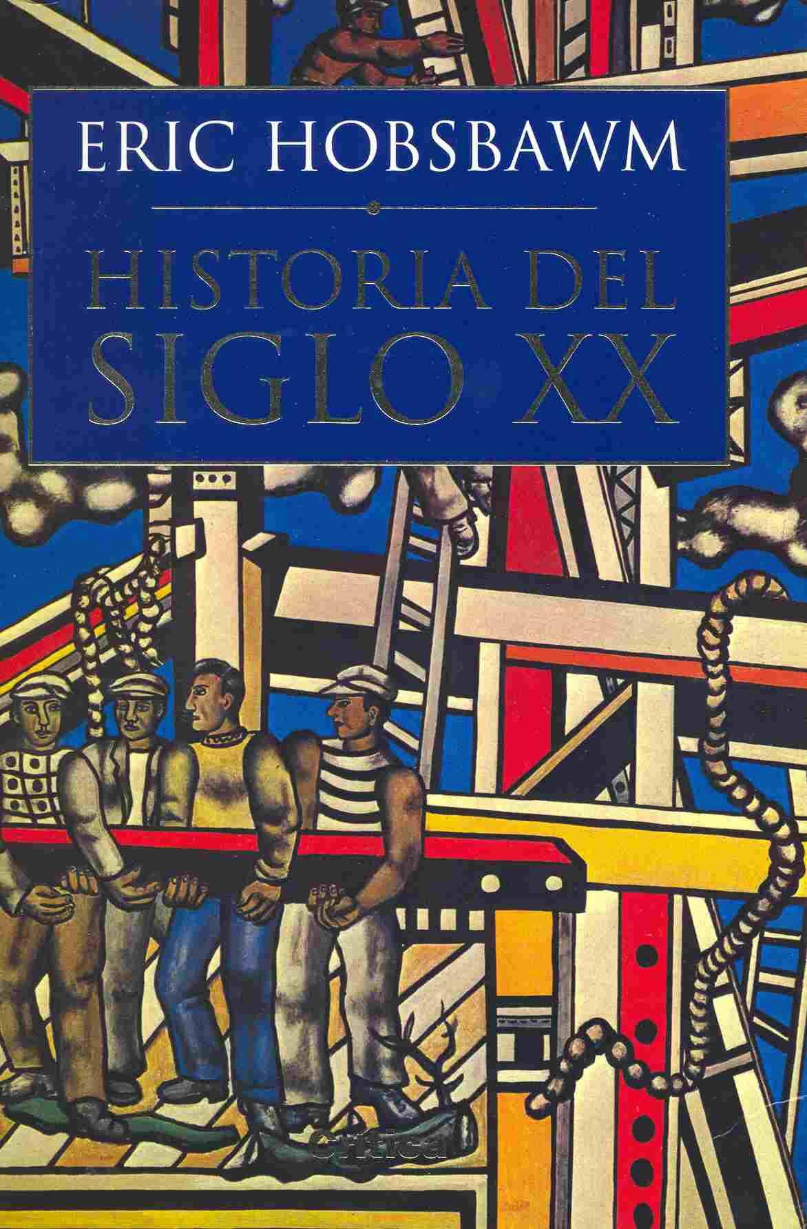 Historia del siglo XX (Serie Mayor (critica)): Amazon.es ...
