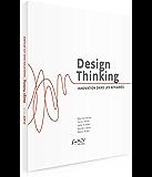 Design Thinking: L´innovation au service du business