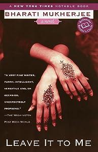 Leave It to Me: A Novel (Ballantine Reader's Circle)