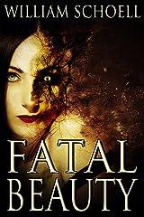 Fatal Beauty Kindle Edition