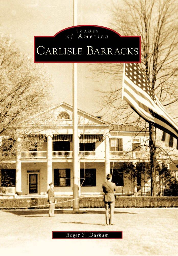 Carlisle Barracks (Images of America) PDF Text fb2 book
