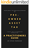 Pre-Owned Asset Tax: A Practitioners Guide