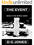 The Event Book 3: The World Anew (The Event Trilogy)