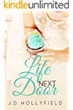 Life Next Door (Love Not Included Book 3)