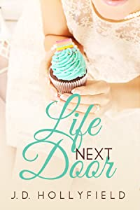 Life Next Door (Love Not Included Book 2)