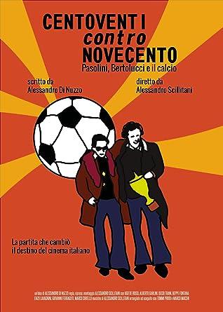 Centoventi Contro Novecento [Italia] [DVD]: Amazon.es: Alessandro ...