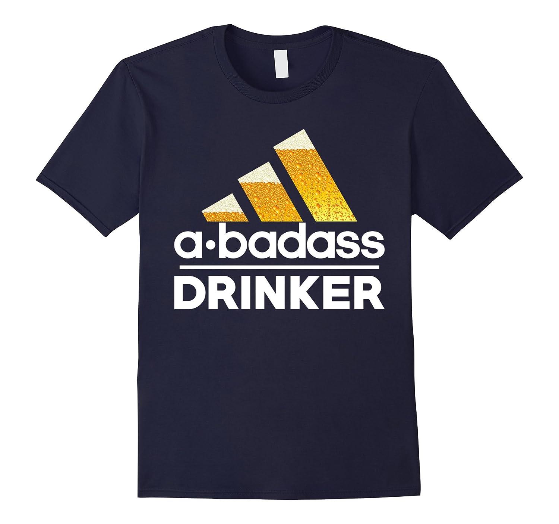 A Badass BEER Drinker Tshirt-TH