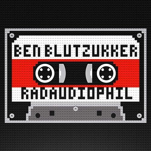 Ben Blutzukker - Radaudiophil