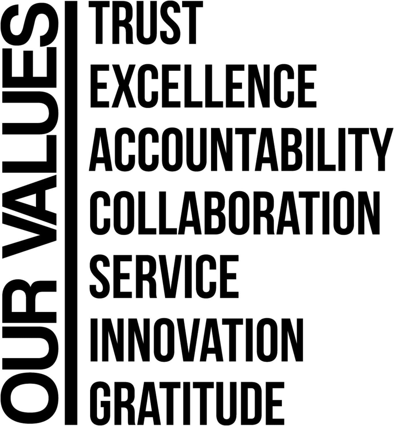 My Vinyl Story Our Values Office Decor Wall Art Wall Decal Inspirational Motivational Vinyl Office Supplies Home Gym Work Success Wall Sticker Teamwork Welcome Quote Business Sign Gift