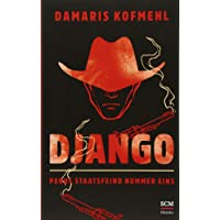 Django: Perus Staatsfeind Nummer eins