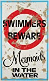 Mermaid Warning Tin Sign 15 x 9in