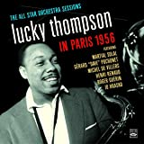 The All Star Orchestra Sessions. Lucky Thompson In Paris 1956