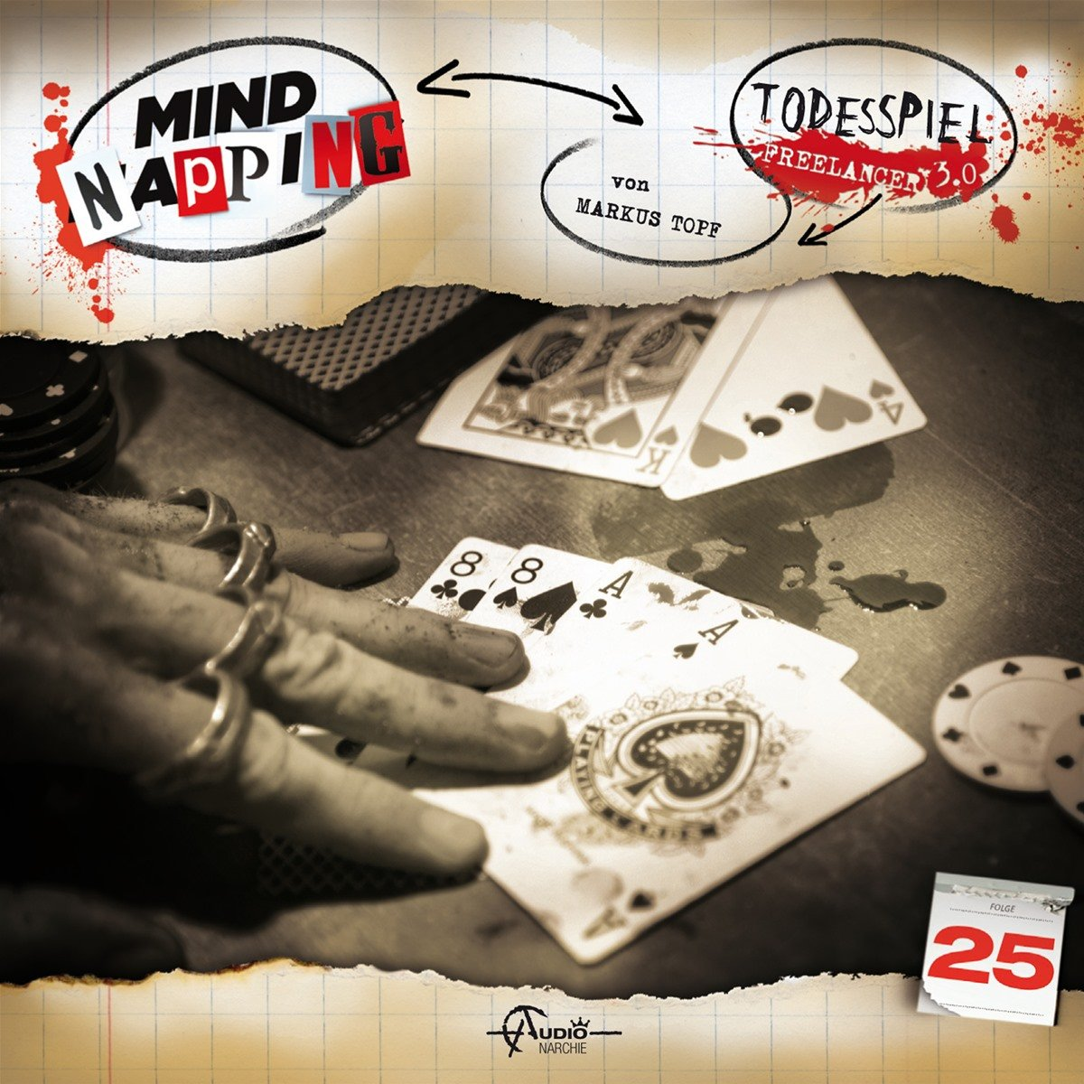MindNapping (25) Todesspiel - Freelancer 3.0 - Audionarchie 2017