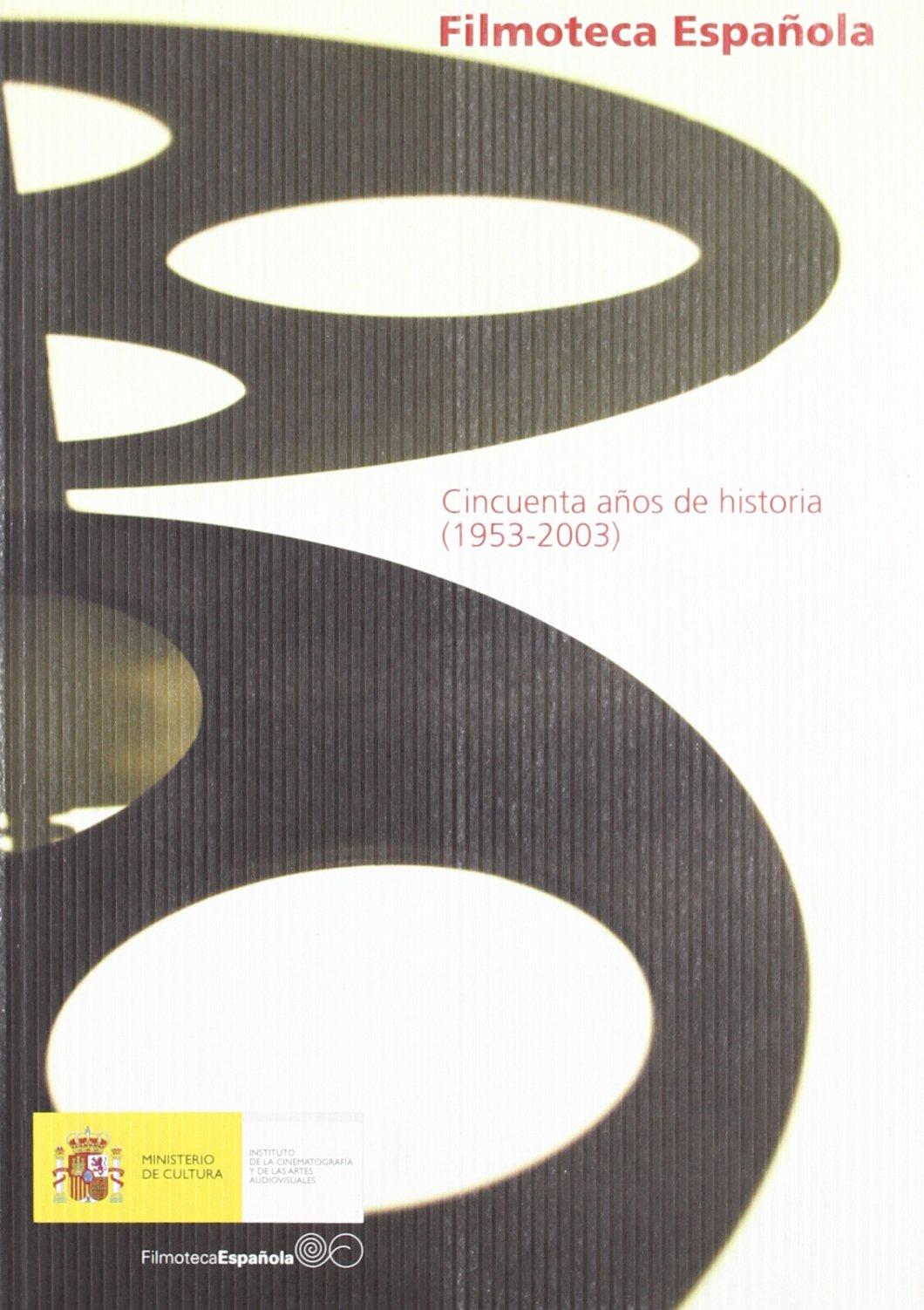 Anatomía de un fantasma. Historia clínica del cine español (FILM-HISTORIA)