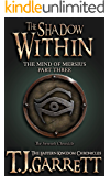 The Shadow Within: (The Mind of Mersius: Part Three) (The Eastern Kingdom Chronicles Book 7)