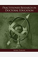 Practitioner Research in Doctoral Education Paperback