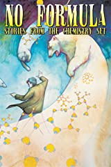 No Formula: The Stories from the Chemistry Set Paperback
